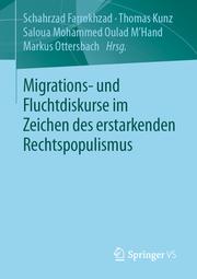 Migrations- und Fluchtdiskurse im Zeichen des erstarkenden Rechtspopulismus