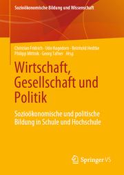 Wirtschaft, Gesellschaft und Politik