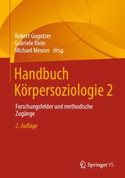 Handbuch Körpersoziologie 2