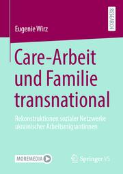 Care-Arbeit und Familie transnational
