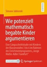 Wie potenziell mathematisch begabte Kinder argumentieren