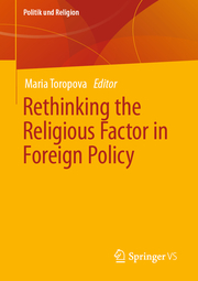 Rethinking the Religious Factor in Foreign Policy