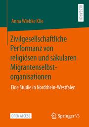 Zivilgesellschaftliche Performanz von religiösen und säkularen Migrantenselbstorganisationen