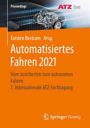 Automatisiertes Fahren 2021