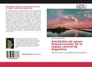Anisákidos de peces dulceacuícolas de la región central de Argentina
