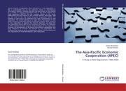 The Asia-Pacific Economic Cooperation (APEC)