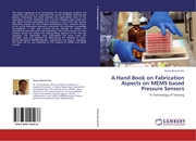 A Hand Book on Fabrication Aspects on MEMS based Pressure Sensors