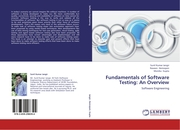 Fundamentals of Software Testing: An Overview