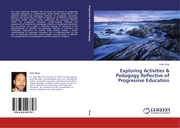 Exploring Activities & Pedagogy Reflective of Progressive Education