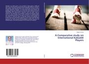 A Comparative study on International Kabaddi Players