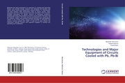 Technologies and Major Equipment of Circuits Cooled with Pb, Pb-Bi
