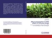 Micro-propagation & EMS effect in Curcuma longa