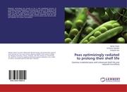 Peas optimizingly radiated to prolong their shelf life