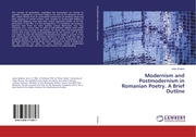 Modernism and Postmodernism in Romanian Poetry.A Brief Outline