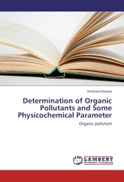Determination of Organic Pollutants and Some Physicochemical Parameter