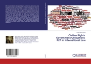 Civilian Rights Government Obligations R2P in International Law