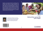 Malnutrition across life cycle stages