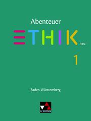 Abenteuer Ethik - Baden-Württemberg - neu