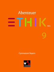 Abenteuer Ethik - Bayern - neu