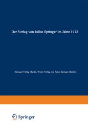 Der Verlag von Julius Springer im Jahre 1912