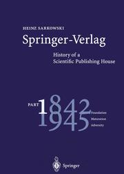 Springer-Verlag: History of a Scientific Publishing House