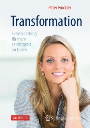Transformation - Selbstcoaching für mehr Leichtigkeit im Leben