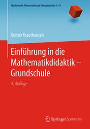 Einführung in die Mathematikdidaktik - Grundschule