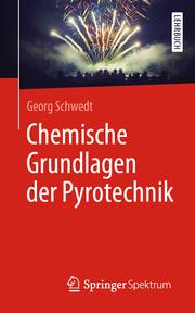 Chemische Grundlagen der Pyrotechnik