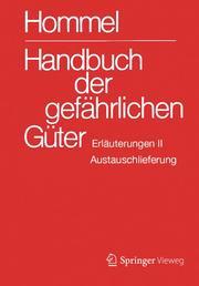 Handbuch der gefährlichen Güter. Erläuterungen II. Austauschlieferung, Dezember 2018