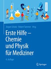 Erste Hilfe - Chemie und Physik für Mediziner