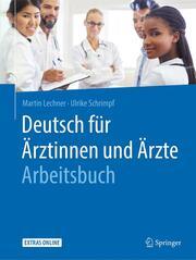 Deutsch für Ärztinnen und Ärzte - Arbeitsbuch