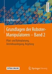 Grundlagen der Roboter-Manipulatoren 2