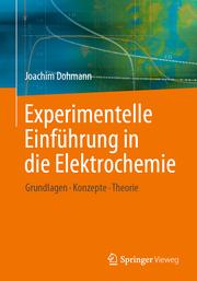 Experimentelle Einführung in die Elektrochemie
