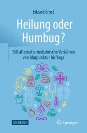 Heilung oder Humbug?