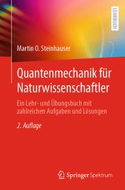 Quantenmechanik für Naturwissenschaftler