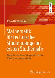 Mathematik für technische Studiengänge im ersten Studienjahr
