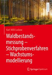 Waldbestandsmessung - Stichprobenverfahren - Wachstumsmodellierung
