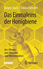 Das Einmaleins der Honigbiene