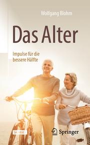 Das Alter - Impulse für die bessere Hälfte