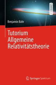Tutorium Allgemeine Relativitätstheorie