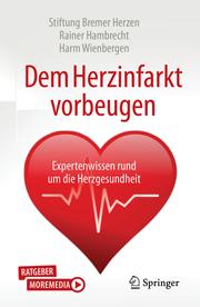 Dem Herzinfarkt vorbeugen