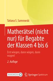 Matherätsel (nicht nur) für Begabte der Klassen 4 bis 6