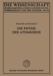 Die Physik der Atomkerne