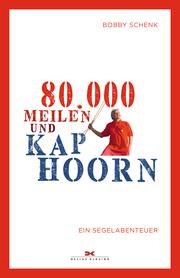 80.000 Meilen und Kap Hoorn - Cover