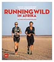 Running wild in Afrika