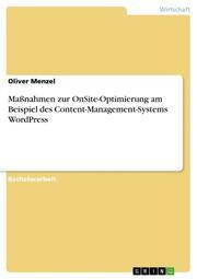 Maßnahmen zur OnSite-Optimierung am Beispiel des Content-Management-Systems WordPress