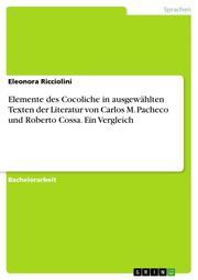 Elemente des Cocoliche in ausgewählten Texten der Literatur von Carlos M. Pacheco und Roberto Cossa. Ein Vergleich