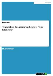 Textanalyse des Allianzwerbespots 'Eine Erfahrung'