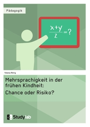 Mehrsprachigkeit in der frühen Kindheit: Chance oder Risiko? - Cover