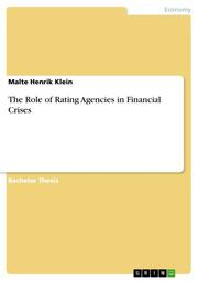 The Role of Rating Agencies in Financial Crises
